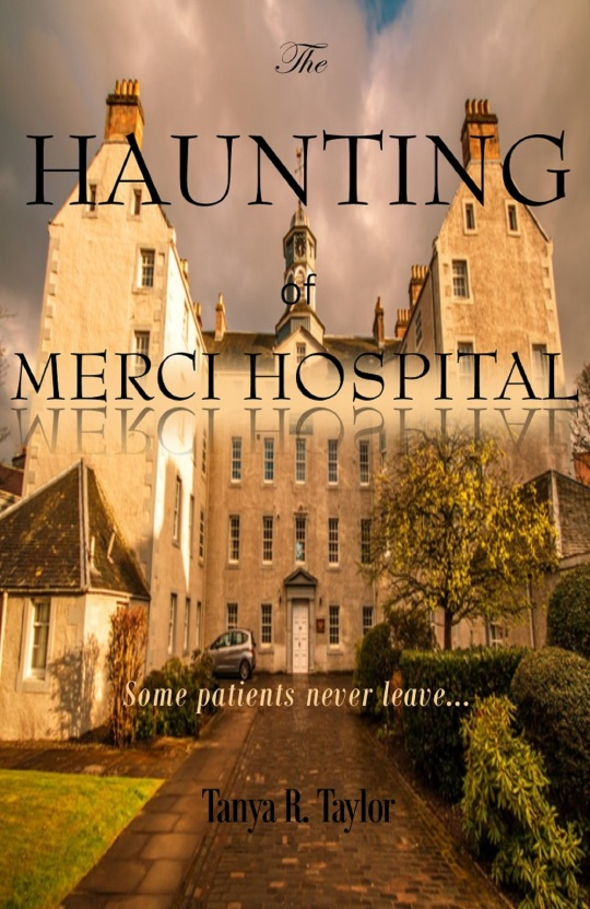 The HAUNTING OF MERCI HOSPITAL (LGR)